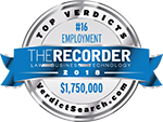 The Recorder Law Business Technology | Top Verdicts | #16 Employment $1,750,000